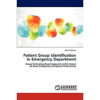 Patient Group Identification in Emergency Department by Ashour Omar