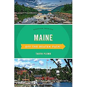 Maine Off the Beaten Path (R): A Guide To Unique Places (Off the Beaten Path Series)