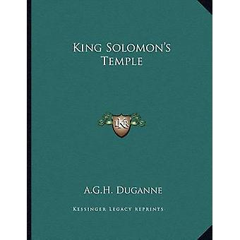 King Solomon's Temple by A G H Duganne - 9781163018767 Book