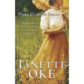 When Comes the Spring (large type edition) by Janette Oke - 978141044