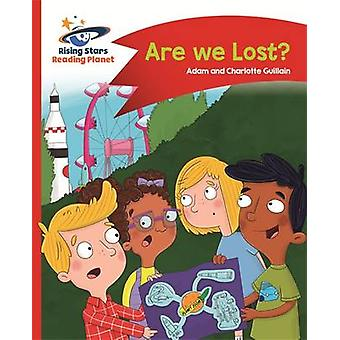 Reading Planet - are We Lost? - Red B - Comet Street Kids by Adam Guil
