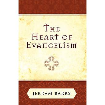 The Heart of Evangelism by Jerram Barrs - 9781581347159 Book