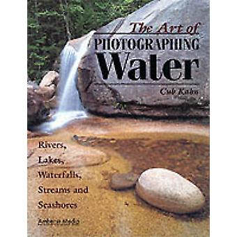 The Art of Photographing Water - Rivers - Lakes - Waterfalls - Streams
