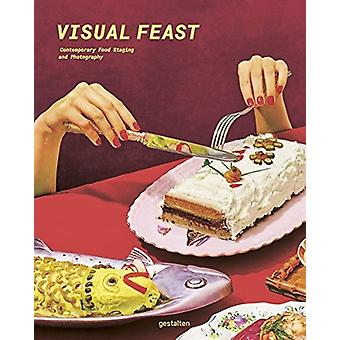Visual Feast - Contemporary Food Photography and Styling by Gestalten