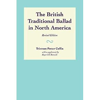 The British Traditional Ballad in North America (American Folklore Society Bibliographical and Special Series)