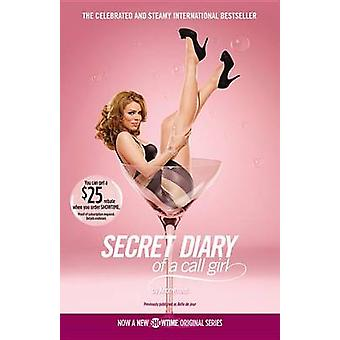 Secret Diary of a Call Girl by Belle De Jour - Anonymous - 9780446540