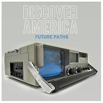 Discover America - Future Paths [CD] USA import