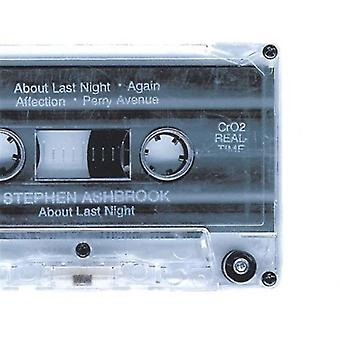 Stephen Ashbrook - About Last Night [CD] USA import