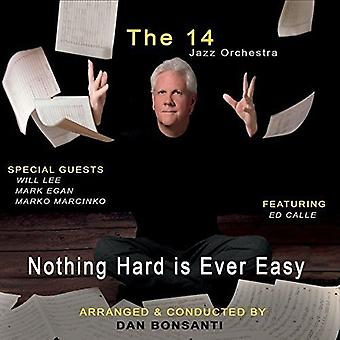 The 14 Jazz Orchestra - Nothing Hard Is Ever Easy [CD] USA import