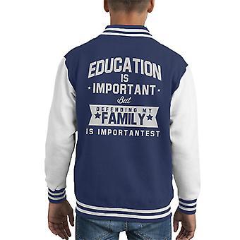 Educação é importante mas a defender a minha família é jaqueta importante infantil