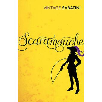 Scaramouche by Rafael Sabatini - Bernard Cornwell - 9780099529859 Book