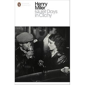 أيام هادئة في كليشي هنري ميلر-كتاب 9780141399164
