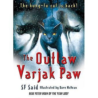 The Outlaw Varjak Paw by S. F. Said - Dave McKean - 9780552572309 Book