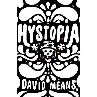 Hystopia (hoved) David måte - 9780571330119 bok