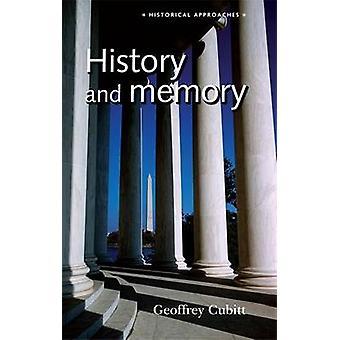 History and Memory by Geoffrey Cubitt - Geoffrey Cubitt - 97807190607