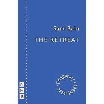 The Retreat by Sam Bain - 9781848426887 Book