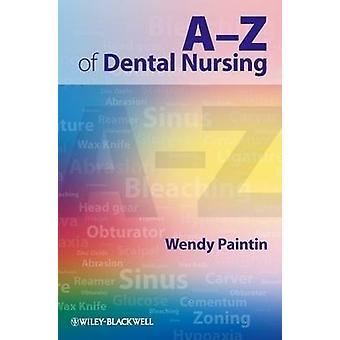 A-Z van tandheelkundige verzorging door Wendy Ann Paintin - 9781405179089 boek