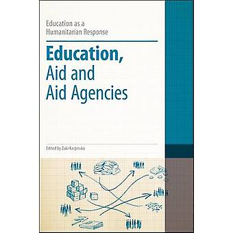 Education - Aid and Aid Agencies (annotated edition) by Zuki Karpinsk