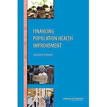 Finansiering Population Health Improvement: Workshop Sammanfattning