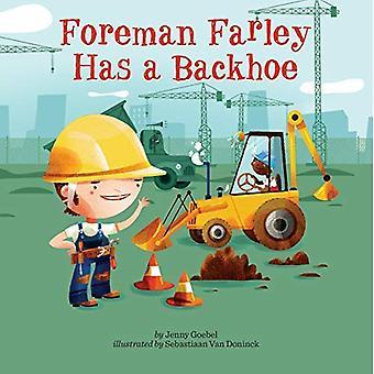 Förman Farley har en grävare (Penguin Core begrepp)
