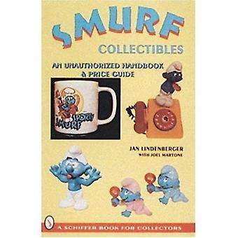 Smurf kolekcjonerskie: Podręcznik i Price Guide (Schiffer książki dla kolekcjonerów (Hardcover))