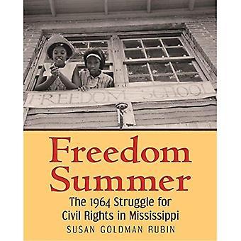 Frihet sommaren: 1964 kamp för medborgerliga rättigheter i Mississippi
