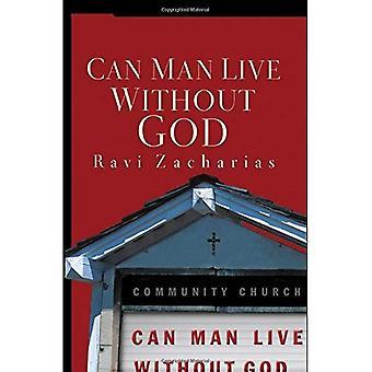Puede el hombre vivir sin Dios