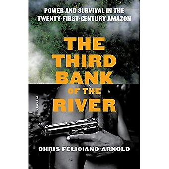 The Third Bank of the River