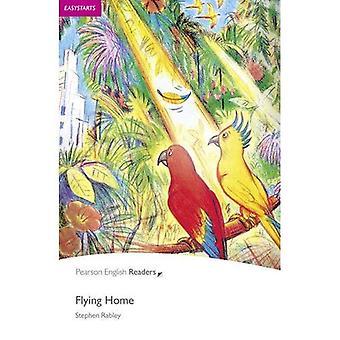 Flying Home: Easystarts (Penguin Longman Penguin Readers)