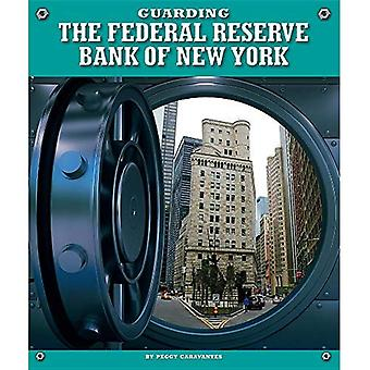 Guarding the Federal Reserve Bank of New York (Highly Guarded Places)