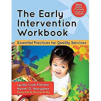De vroege interventie werkmap: Essentiële praktijken voor kwaliteitsdiensten