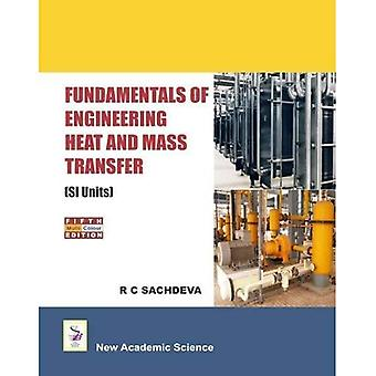 Fundamentals of Engineering Heat and Mass Transfer