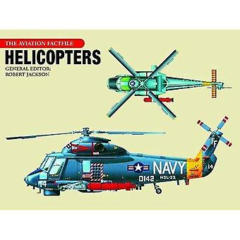 Helicopters (Aviation Factfile)