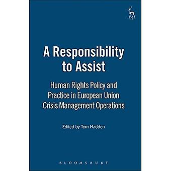 Responsabilité d'Assist: politique de l'UE et de la pratique dans les opérations de gestion des crises en vertu de la politique de défense et de sécurité
