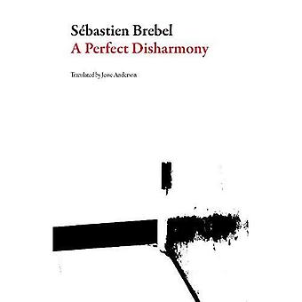A Perfect Disharmony (French Literature)