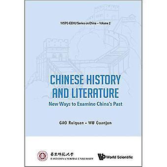 Historia China y literatura: Nuevas formas de analizar a China el pasado de (ecnu Wspc serie en China)