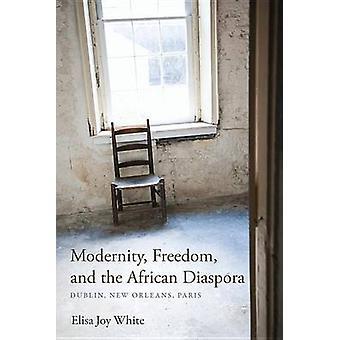 Liberté de modernité et de la Diaspora africaine Dublin New Orleans Paris par Joy blanc & Elisa