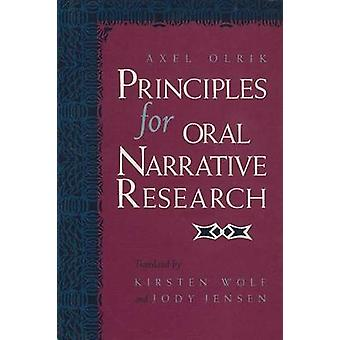 Principles for Oral Narrative Research by Olrik & Axel