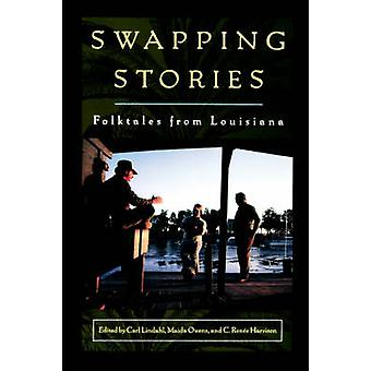 Swapping Stories Folktales from Louisiana by Lindahl & Carl