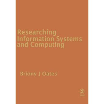 Recherches sur les systèmes d'Information et informatique par J. Oates & Briony