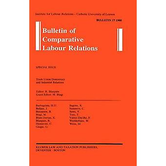 Bulletin of Comparative Labour Relations 17 by Blanpain & Roger