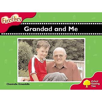 Oxford Reading Tree - Level 4 - Fireflies - Grandad and Me by Chantelle