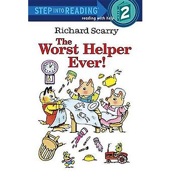 The Worst Helper Ever by Richard Scarry - 9780307261007 Book