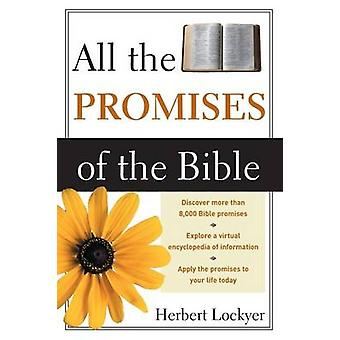 All the Promises of the Bible (New edition) by Herbert Lockyer - 9780