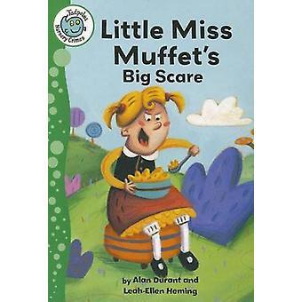 Little Miss Muffet's Big Scare by Alan Durant - Leah-Ellen Heming - 9
