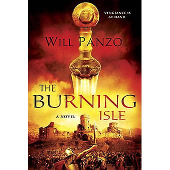 The Burning Isle - A Novel by Will Panzo - 9781101988107 Book