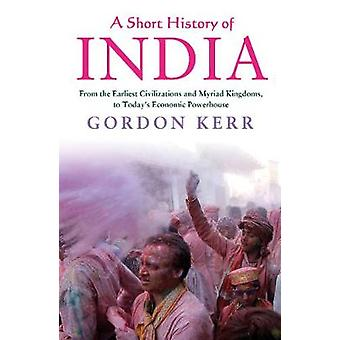A Short History Of India by Gordon Kerr - 9781843449225 Book