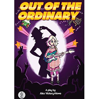 Out of the Ordinary by Alex Vickery-Howe - 9781925005912 Book