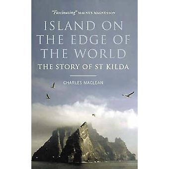 Island on the Edge of the World - The Story of St Kilda (Main) by Char