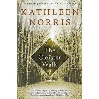 Cloister Walk by Kathleen Norris - 9781573225847 Book